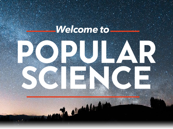 Welcome to Popular Science