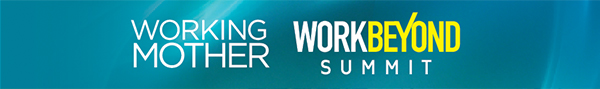 Working Mother - Work Beyond Summit